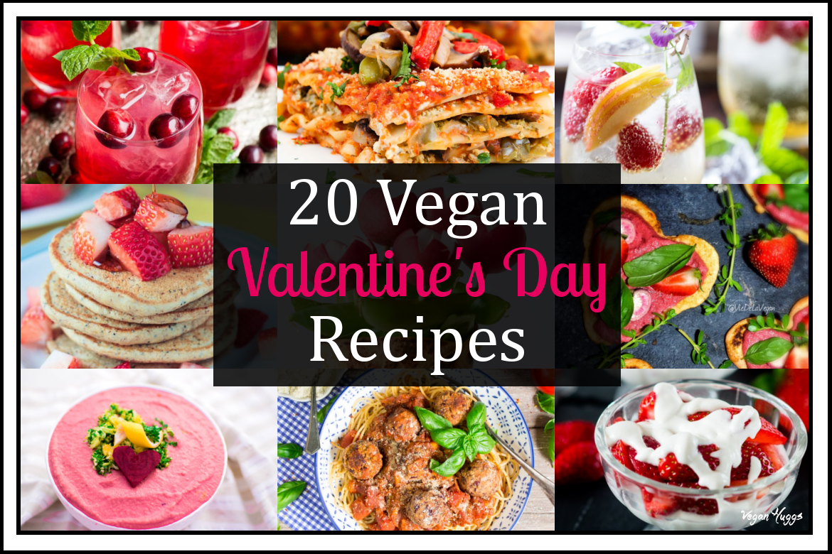 Get swept off your feet, and have a romantic day at home with an array of sexy Vegan Valentine's Day Recipes to choose from.