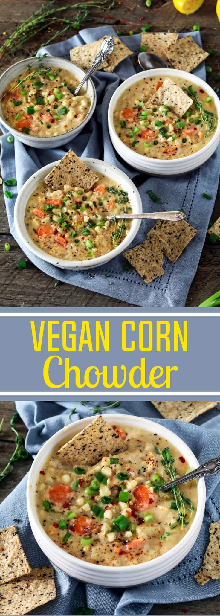 Vegan Corn Chowder ~ It's super creamy, flavor-packed & satisfying. You'll get a taste of fresh sweet corn in every bite!