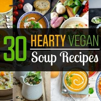 30 Hearty Vegan Soup Recipes
