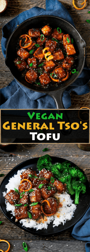Long pin containing two photos for Pinterest. General Tso's Tofu.