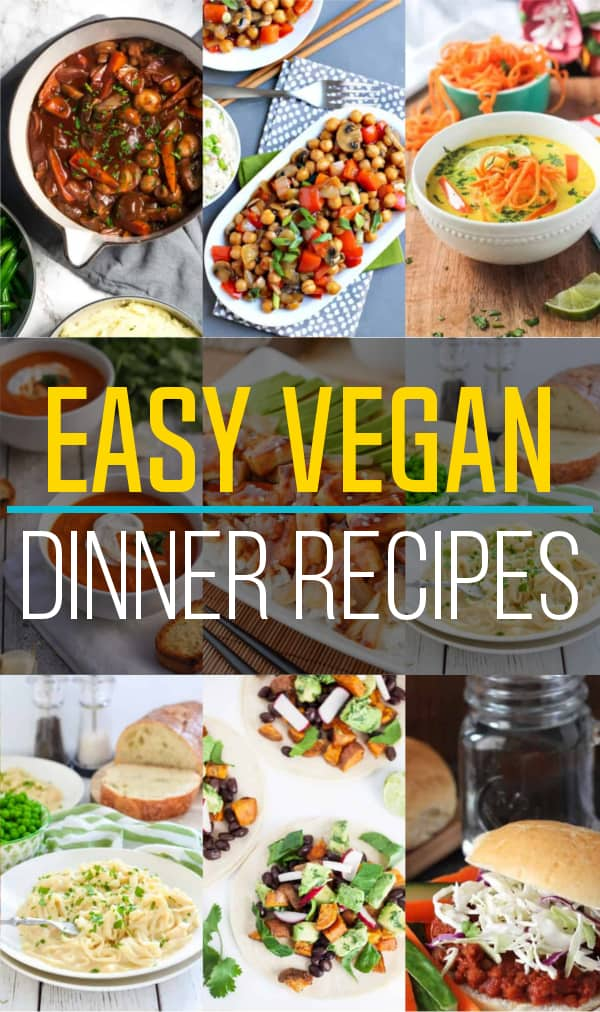 Photo collage of 9 easy vegan dinner recipes.